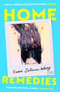 Cover image for Home Remedies by Xuan Juliana Wag