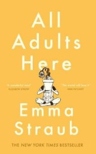 Cover image for All Adults Here by Emma Straub