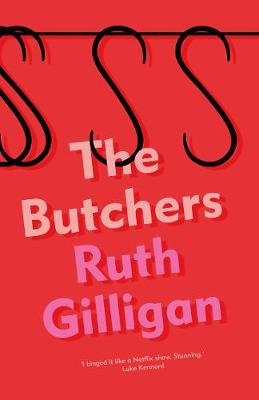 Cover image for The Butchers by Ruthe Gilligan