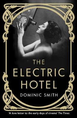Cover image for The Electric Hotel by Dominc Smith