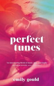 Cover image for Perfect Tunes by Emily Gould