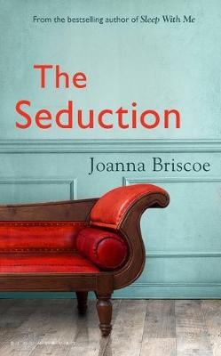 Cover image for The Seduction by Joanna Briscoe