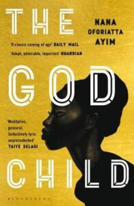 Cover image for The God Child by Nana Oforiatta Ayim