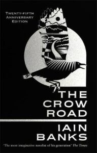 Cover image for The Crow Road by Iain Banks