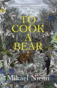 Cover image for To Cook a Bear by Mikael Niemi