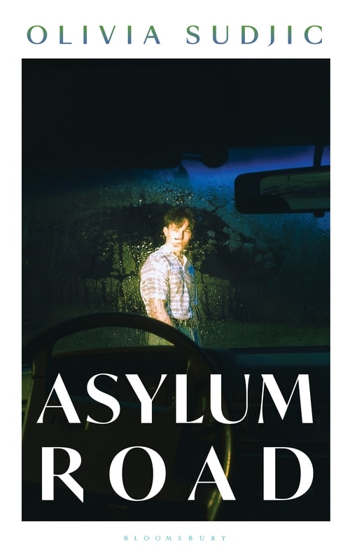Cover image for Asylum Road by Olivia Sudjic