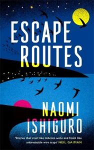 Cover image for Escape Routes by Naomi Ishiguro