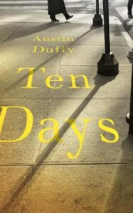 Cover image for Ten Days by Austin Duffy