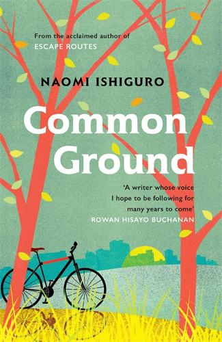 Cover image for Common Ground by Naomi Ishiguro