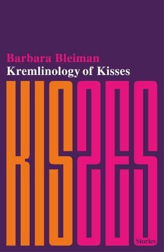 Cover image for Kreminology of kisses by Barabara Bleiman