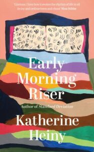 Cover image for Early Morning Riser by Katherine Heiny