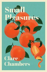 Cover image for Small Pleasures by Clare Chambers