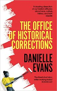 Cover image for The Office of Historical Corrections by Danielle Evans