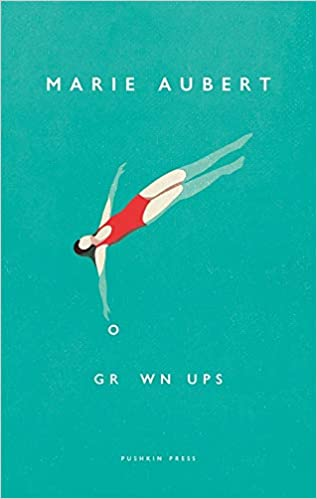 Cover image for Grown Ups by Marie Aubert