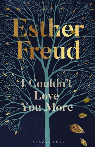 Cover image for I Couldn't Love You More by Esther Freud