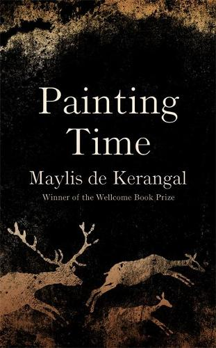 Cover image for Painting Time by Maylis de Kerangal