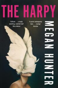 Cover image for The Harpy by Megan Hunter