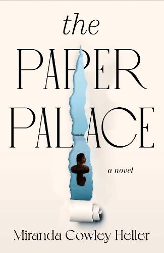 Cover image for The Paper Palace by Miranda Cowley Heller