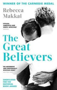 Cover for The Great Beleivers by Rebecca Makkai