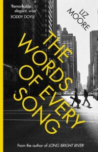 Cover image for The Words of every Song by Liz Moore