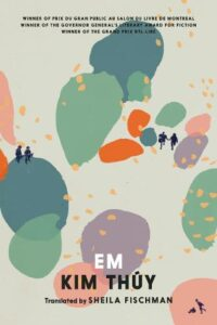 Cover image for Em by Kim Thuy