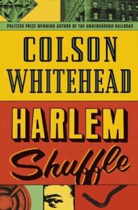 Cover image for Harlem Shuffle by Colston Whitehead