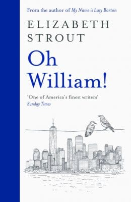 Cover image for Oh William! by Elaizabeth Strout