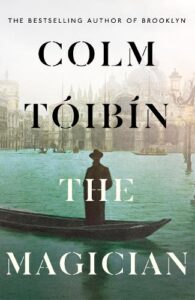 Cover image for The Magician by Colm Toibin