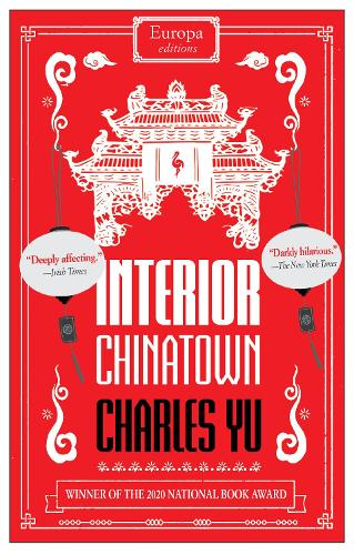 Cover for Interior Chinatown by Charles Yu