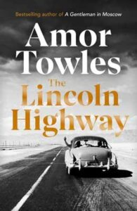 Cover image for The Lincoln Highway by Amor Towles