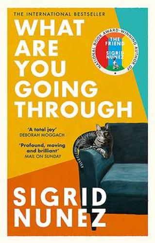 Cover image for What Are You Going Through by Sigrid Nunez