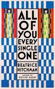 Cover image for All of You Every Single One by Beatrice Hitchman