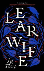Cover image for LearWife by J R Thorp